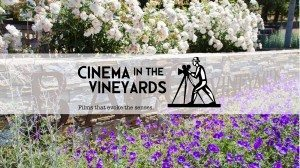 Cinema In The Vineyards