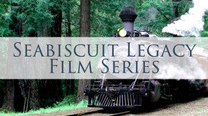Seabiscuit Legacy Film Series